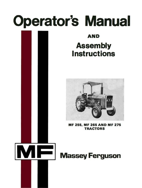 Massey Ferguson MF 255, MF 265 and MF 275 Tractors  Operator's Manual
