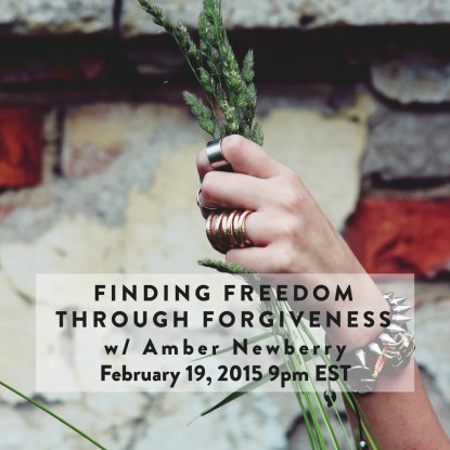 Finding Freedom through Forgiveness w/ Amber Newberry