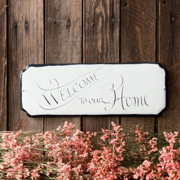 Welcome To Our Home Sign Magnolia Market Chip