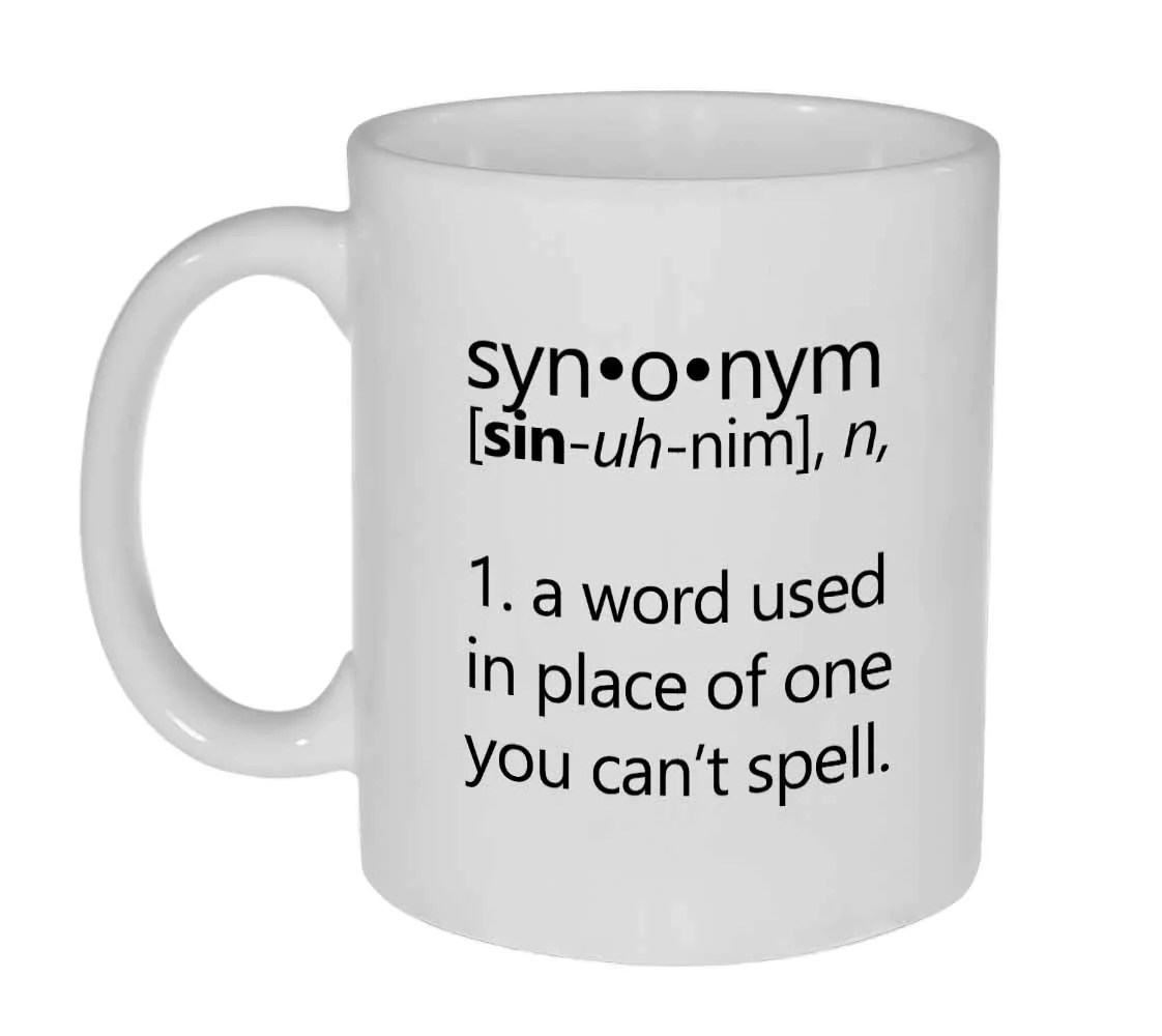 Synonym Definition Coffee or Tea Mug Neurons Not Included