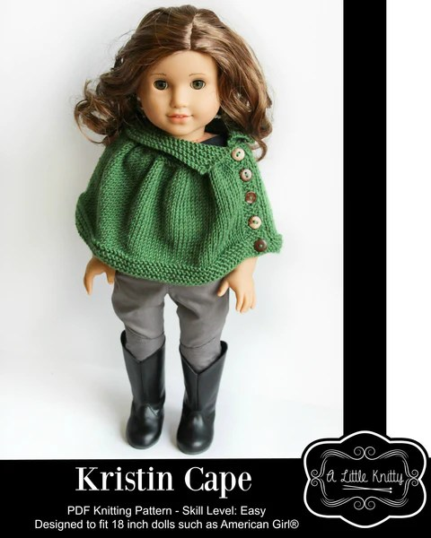 A Little Knitty Kristin Cape Doll Clothes Pattern 18 Inch American Girl Dolls Pixie Faire