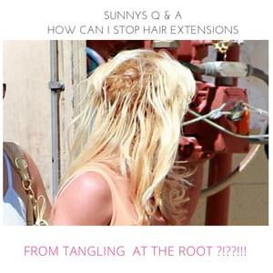 sunny s hair blog tagged hair extensions maintenance tips sunnys hair