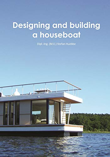 Designing and building a houseboat