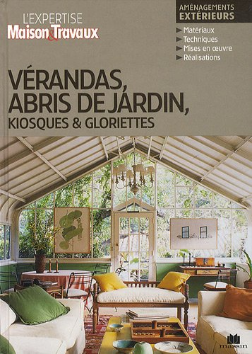 Vérandas, abris de jardin, kiosques & gloriettes