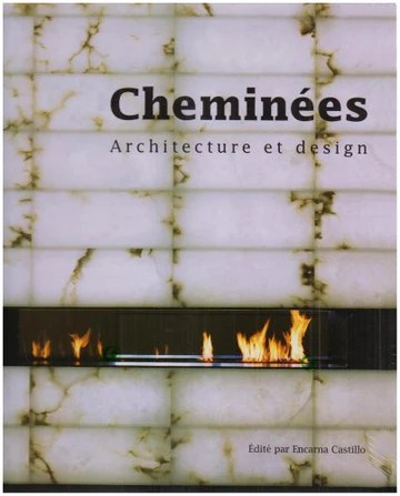 Cheminees - Architecture et Design