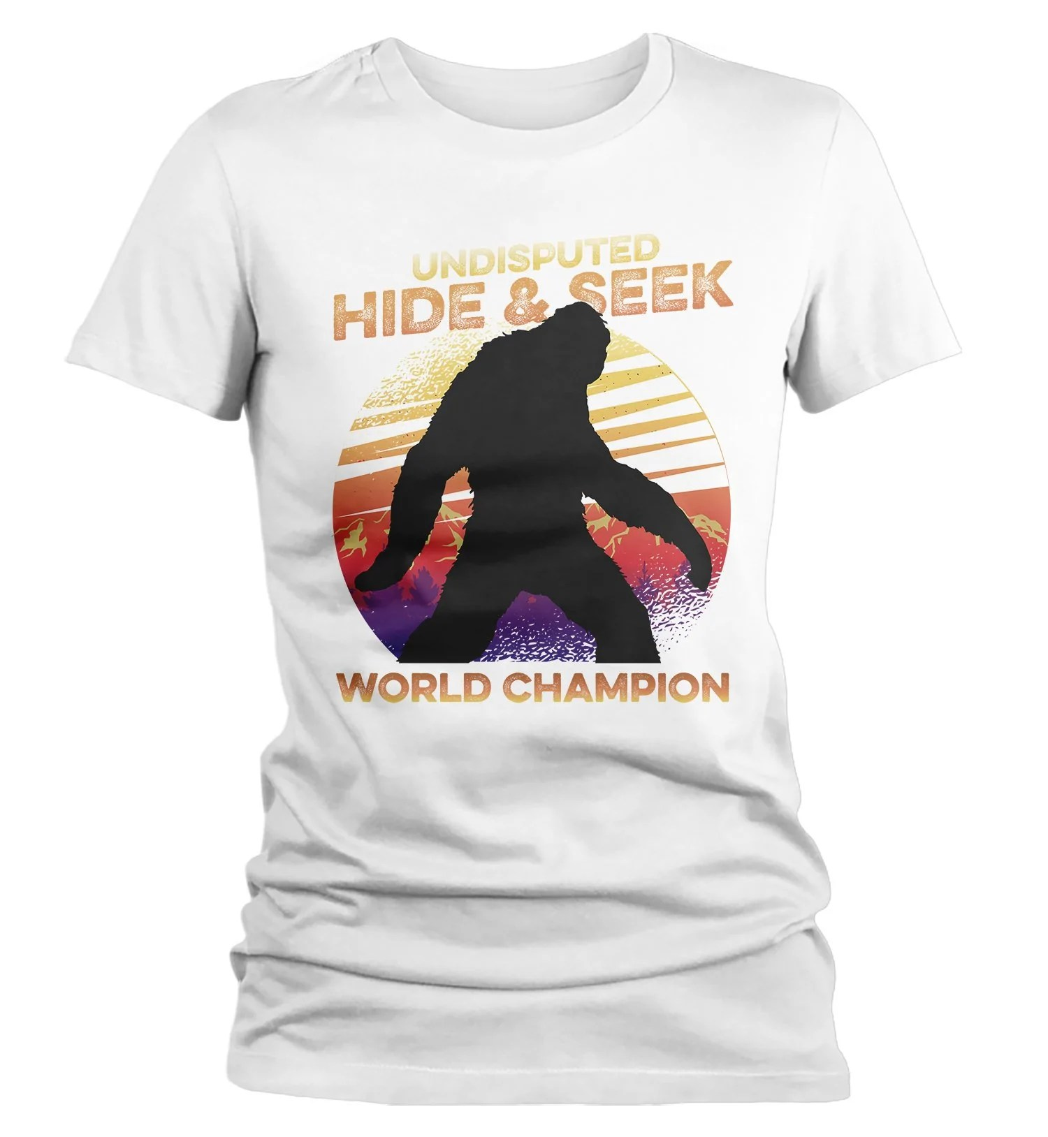 Womens Funny Bigfoot T Shirt Hide And Seek World Champion Sasquatch Tee Grunge Hipster Shirt