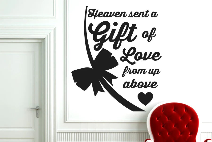 Heaven Has Sent Us A Gift Of Love From Up Above Wall