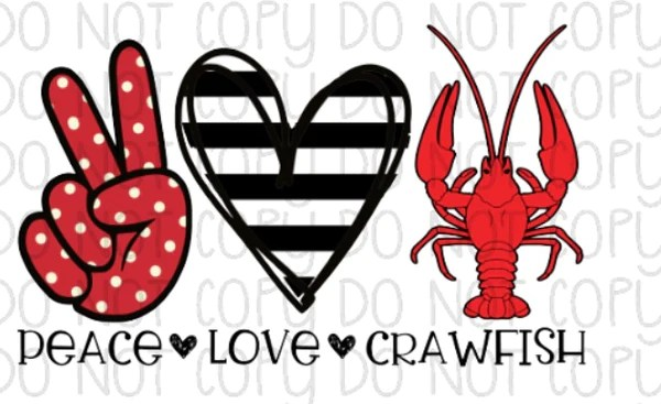 Peace love crawfish - Southern Sublimation Transfers ...