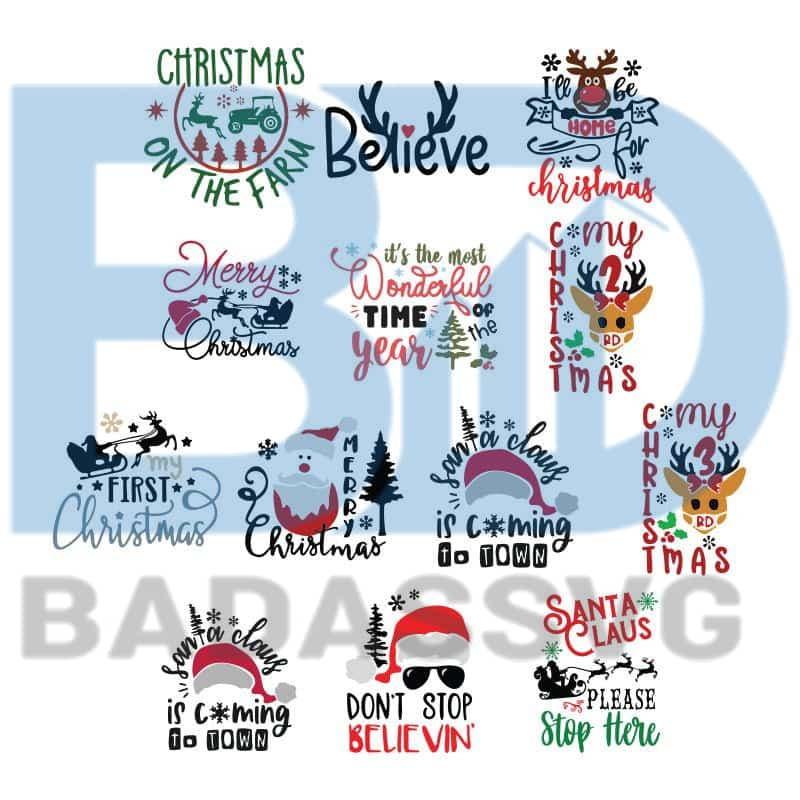 These files ready to be. Christmas Bundle Svg Merry Christmas Svg Religious Svg Believe Svg Chr Badassvg