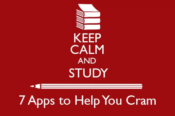 Keep Calm and Study: 7 Apps to Help You Cram