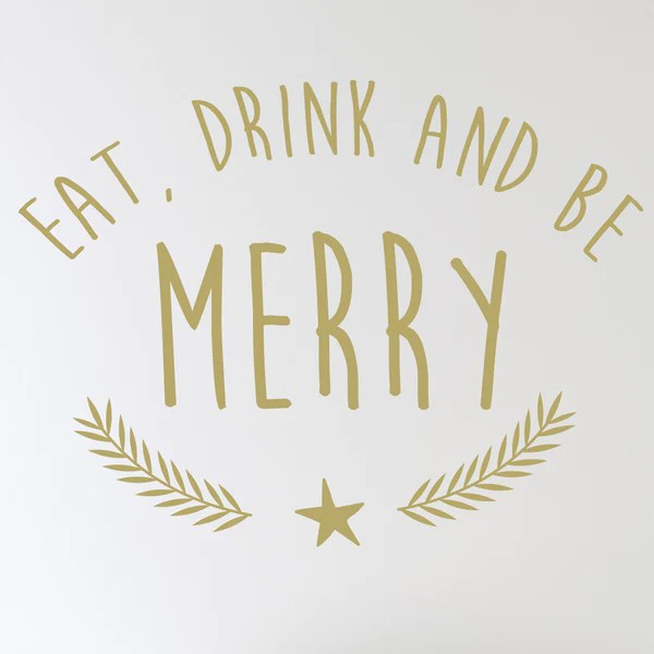 Eat Drink And Be Merry Wall Sticker