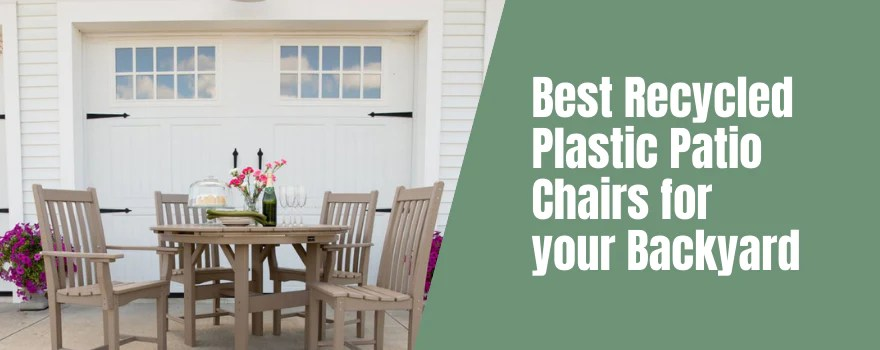 best recycled plastic patio chairs for
