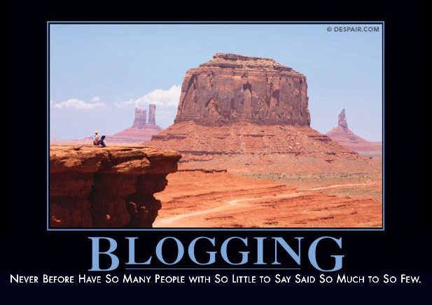 Sums the Whole Blogging Thing Nicely