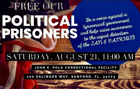 Free Our Political Prisoners - Saturday August 21 at John E Polk Correctional Facility in Sanford, FL