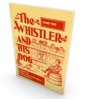 The Whistler and his Dog – Salonmusic - Sheet Music