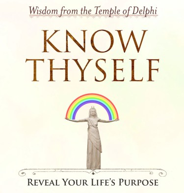 KNOW THYSELF - Reveal Your Life's Purpose - Wisdom from the Temple of –  Greg Spalenka