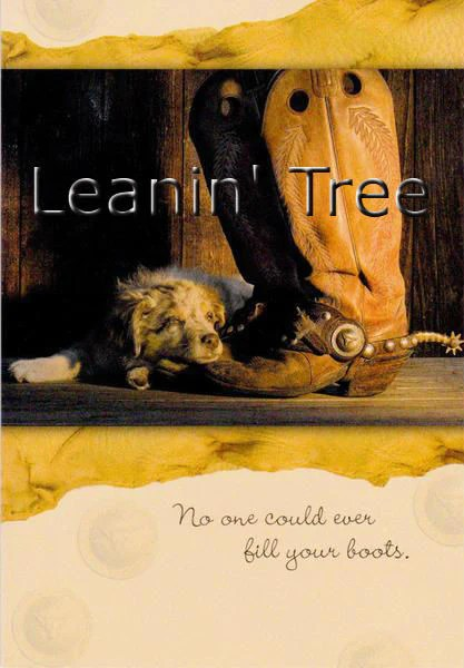 Leanin Tree Fill Your Boots Miss You Greeting Card