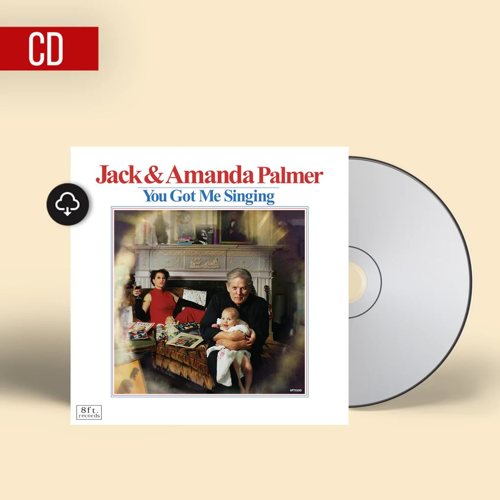 Jack & Amanda Palmer - You Got Me Singing | CD (Pre-Order)