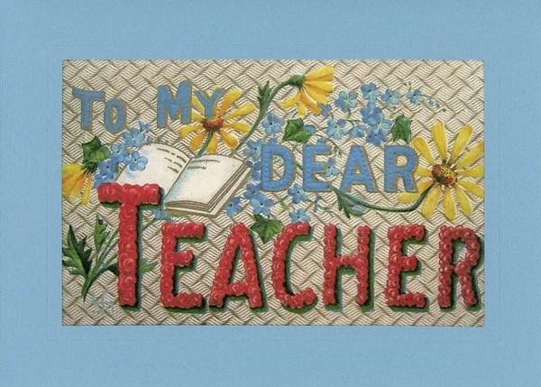 To My Dear Teacher Plymouth Cards