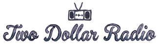 Image result for two dollar radio