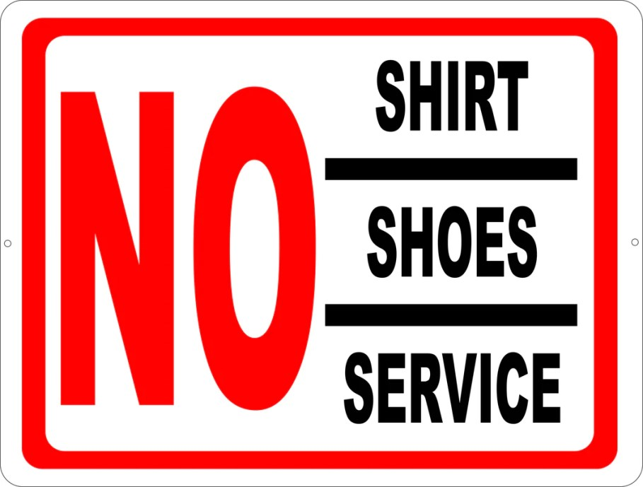 Image result for no shirt no shoe