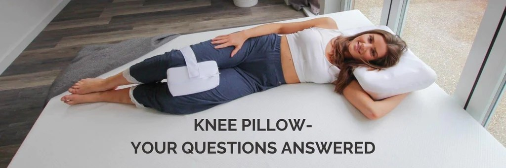 knee pillow your questions answered