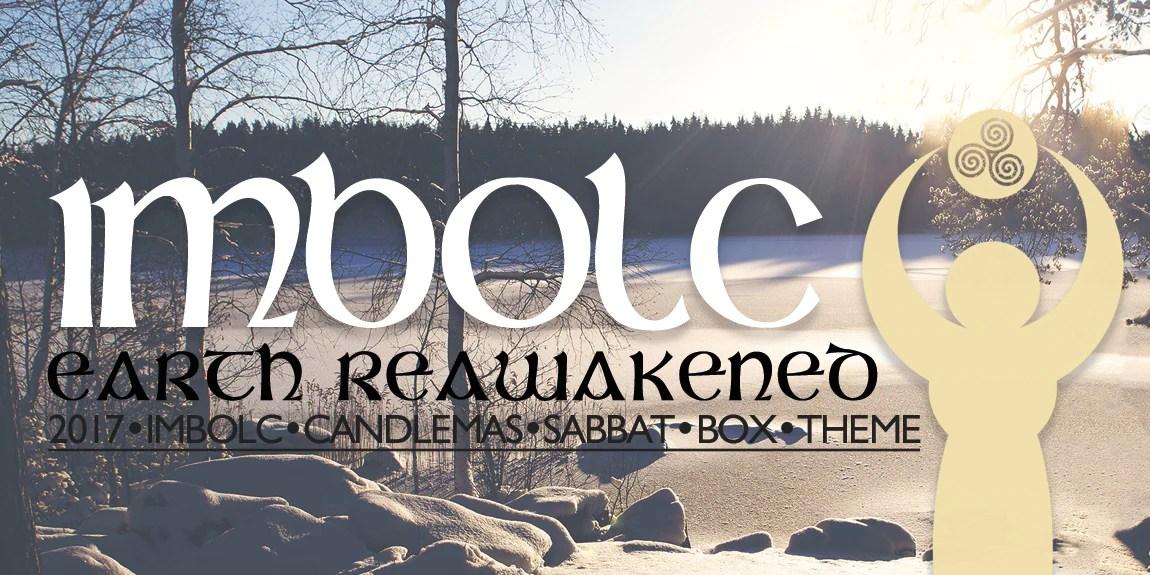 Imbolc 2017 Sabbat Box Theme Release Earth Reawakened