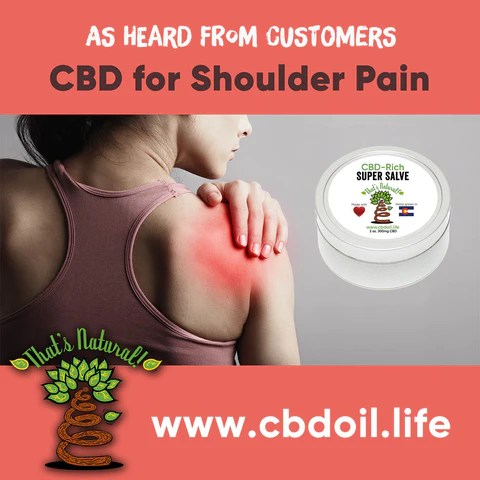 CBD for pain, CBD for shoulder pain - hemp-derived CBD, legal in all 50 States, That's Natural CBD for internal use - legal hemp CBD Entourage Effect , That's Natural Super Salve - CBD-Rich Super Salve (300mg CBD per 2 oz tin) - This moisture-locking salve will stay on your skin and provide maximum skin relief.  Ingredients include hydrating Organic Beeswax, nourishing Organic Shea Butter, soothing Organic Lavender and major moisture-enhancing oils like Organic Olive, Jojoba, and Coconut.