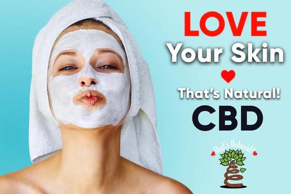 hemp-derived CBD, CBDA, CBDA Oil, legal That's Natural Topical Products, CBD Lotions, CBD Salves, Thats Natural full spectrum lotion - CBD Massage Oil, CBD cream, CBD creme, CBD muscle jelly, CBD salve, CBD face, CBD face and eye creme - hemp-derived CBD, legal in all 50 States at cbdoil.life and www.cbdoil.life - legal in all 50 states - Entourage Effect with Thats Natural!