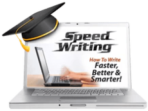 Speed Writing How To Write Faster, Better & Smarter!