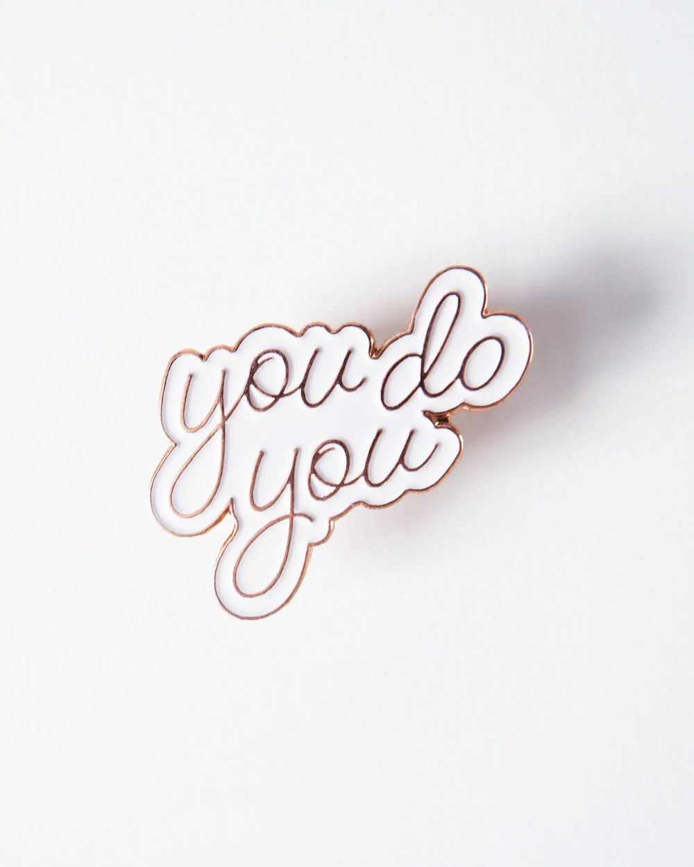 You Do You Enamel Pin - August Ink Wholesale
