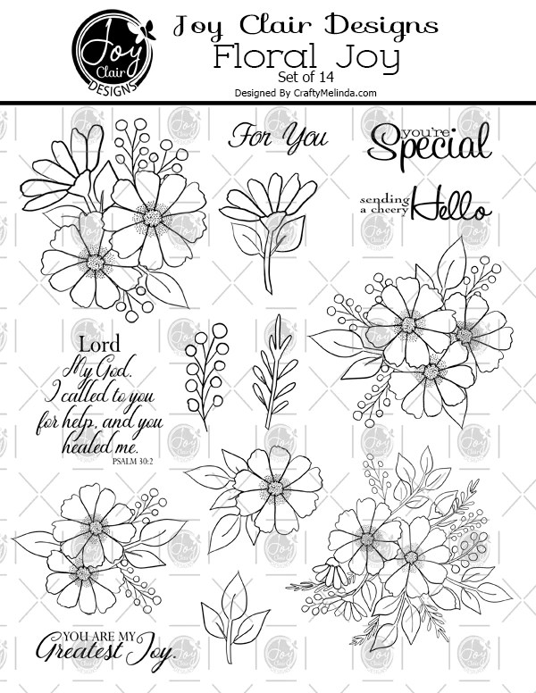 Image of Floral Joy Set. Set contains florals 9 petal flowers and folliage as well as sentiments including You're Special, For You, And Psalm 30:2