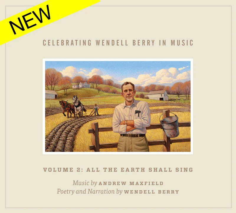 Celebrating Wendell Berry in Music Volume 2