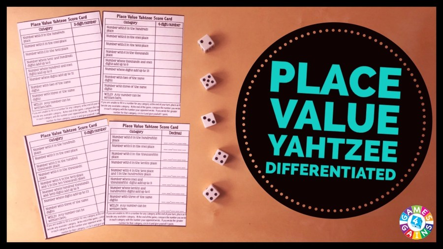 Score Some Points with Place Value Yahtzee      Games 4 Gains I find that kids really enjoy games that are similar to games that they  already know and love to play  And frankly  I like the fact that it s   usually