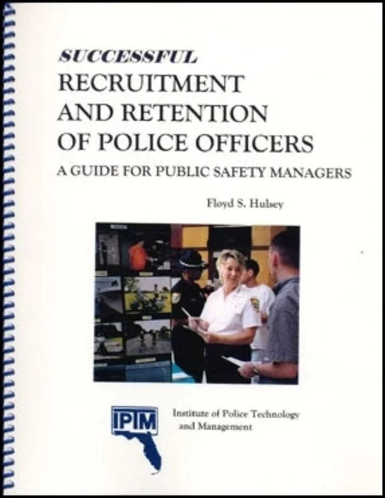 Successful Recruitment and Retention of Police Officers: A ...