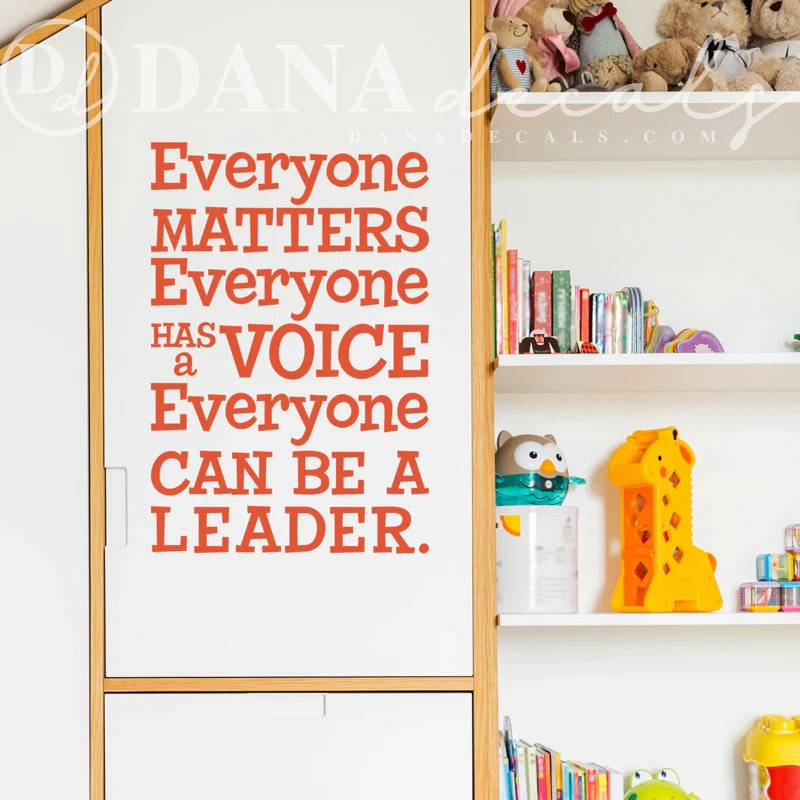 Everyone Matters Classroom Quote – Dana Decals
