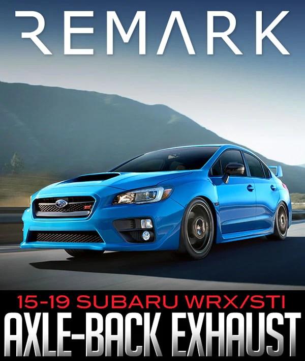 remark stealth edition axle back exhaust 2015 2019 subaru wrx sti