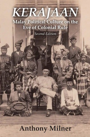 Kerajaan: Malay Political Culture on the Eve of Colonial Rule Book Cover