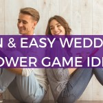 How To Host A Coed Wedding Shower 10 Fun Game Ideas Ella Celebration