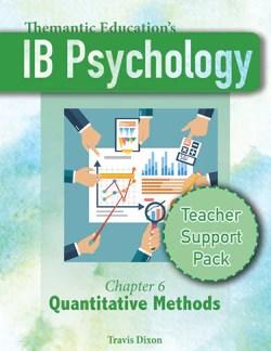 IB Psychology - Teacher Support Pack - Chapter 6: Quantitative Methods