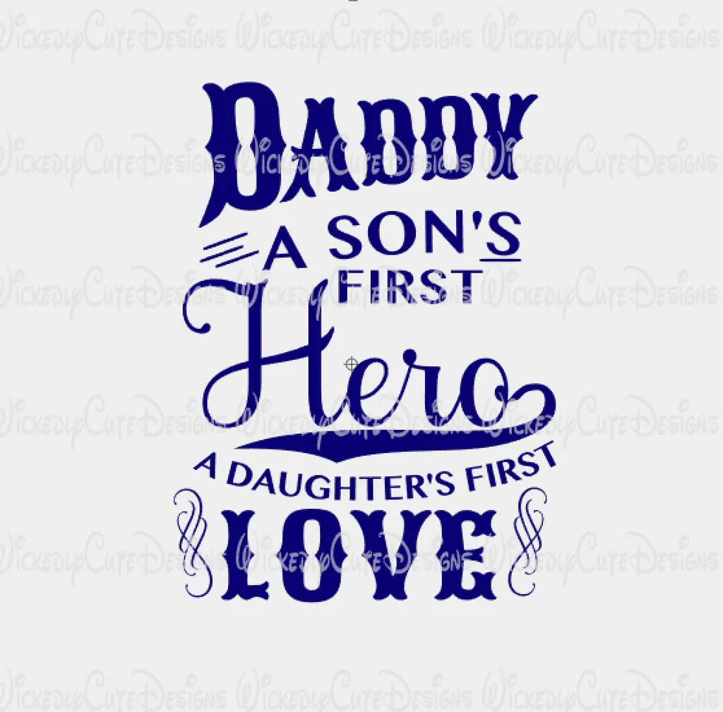 Download Daddy Hero and Love SVG, DXF, EPS, PNG Digital File ...