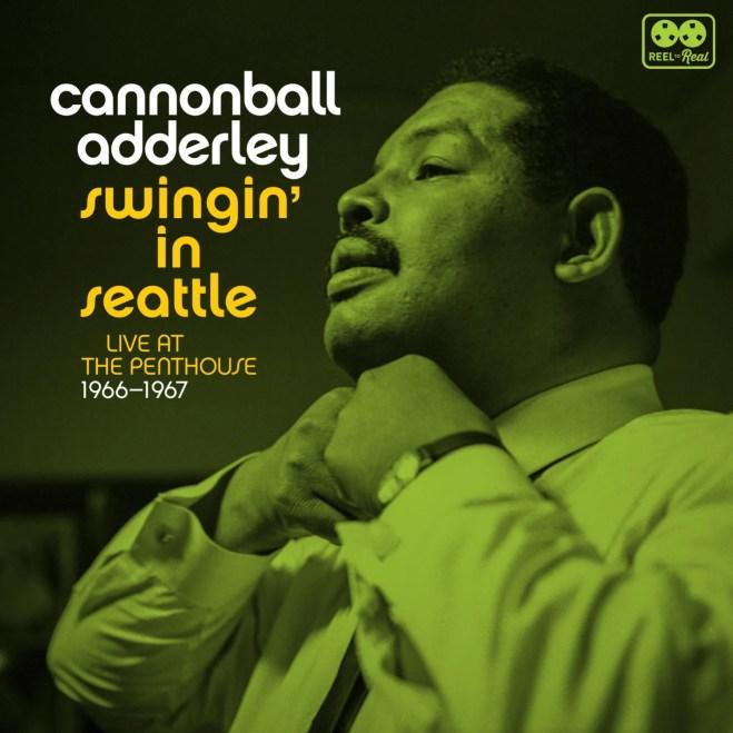 Картинки по запросу Cannonball Adderley - Swingin' in Seattle: Live at the Penthouse 1966-1967