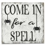 Come In For A Spell Halloween Sign Rusticly Inspired Signs