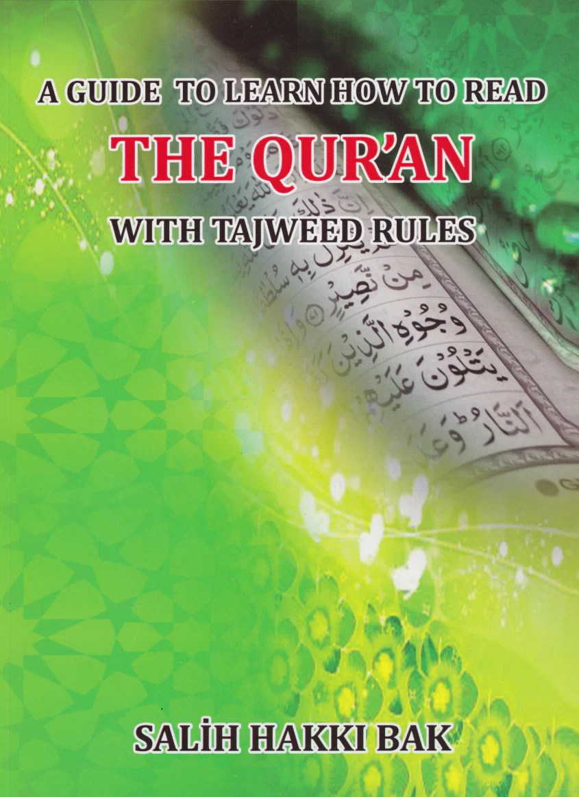 A Guide To Learn How To Read The Quran With Tajweed Rules ...