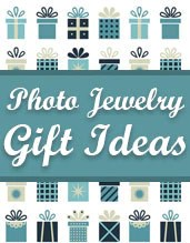 Photo Jewelry Gift Ideas