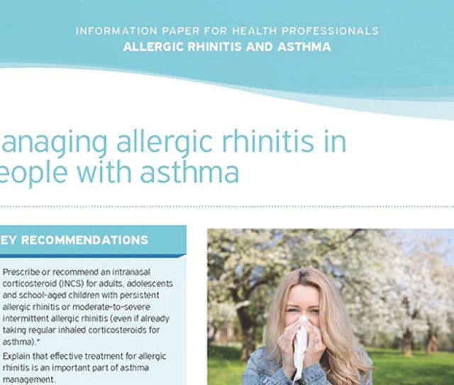 Managing Allergic Rhinitis In People With Asthma Information Paper