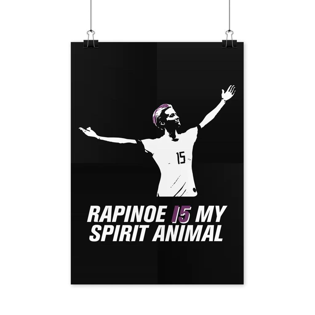 megan rapinoe poster megan rapinoe is my spirit animal poster