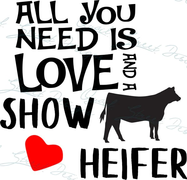 Download All You Need Is Love And A Show Heifer - Digital Download ...