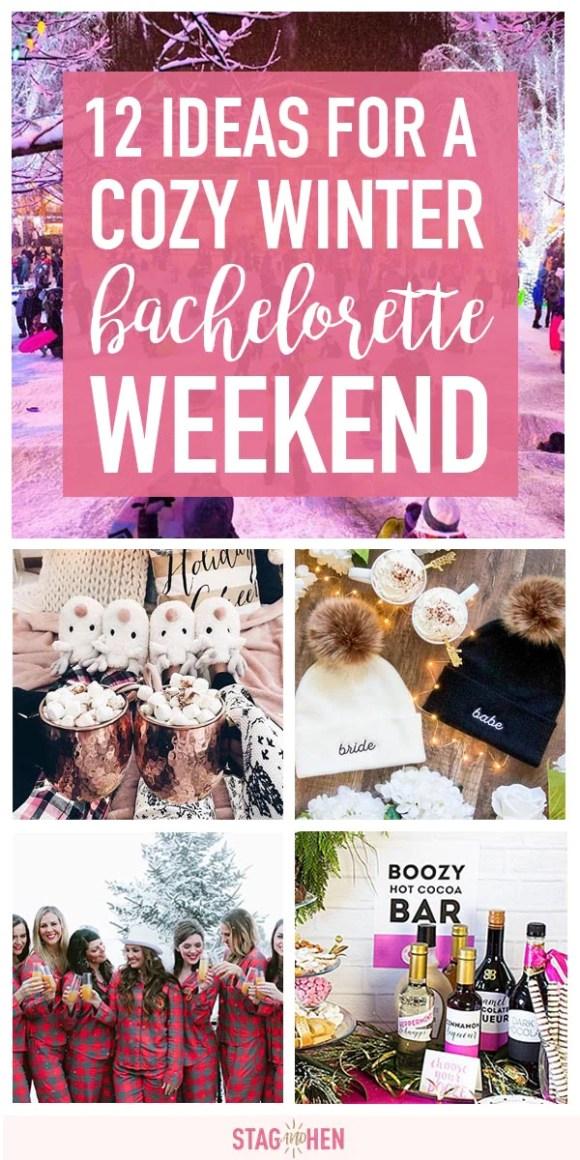 12 Cozy Ideas For A Winter Bachelorette Party