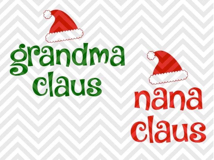 Download Grandma Claus Nana Claus Christmas Santa SVG and DXF Cut ...